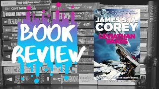 LEVIATHAN WAKES by James S.A. Corey | Book Review