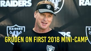 Gruden on first phase of Oakland Raiders mini-camp