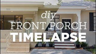 DIY Porch Makeover Timelapse