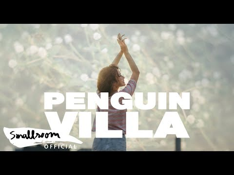 PENGUIN VILLA - วันที่ฟ้าเป็นใจ | A BIG HELP FROM THE SKY [Official MV] - วันที่ 21 Nov 2019