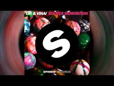 TJR & VINAI - Bounce Generation (Radio Edit) [Official]