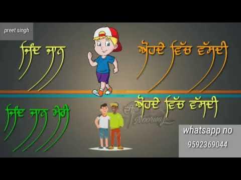 photo teri veereya mai dil tai chpai lkha wicho sona ek mera wda bai /punjabi song /Whatsapp status