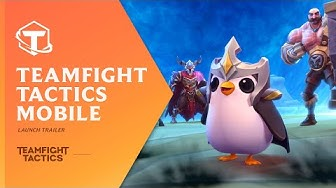 Teamfight Tactics Mobile | Launch Trailer - Teamfight Tactics
