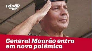 General Mourão entra em uma nova polêmica