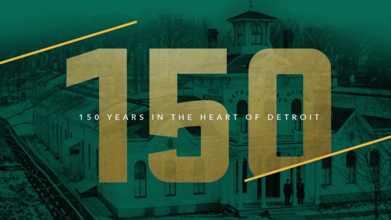 The Good Doctors - 150 years in the D - Wayne State University
