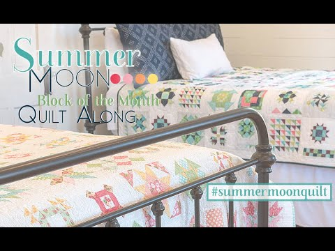 Introduction to Summer Moon Block of the Month Book | Fat Quarter Shop