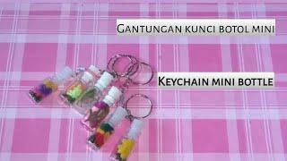 Gantungan kunci botol mini - Keychain mini bottle