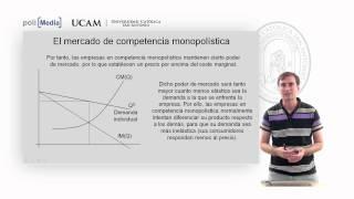 Microeconomía II - La Competencia Monopolística y el Oligopolio (1) - Alfonso Rosa García