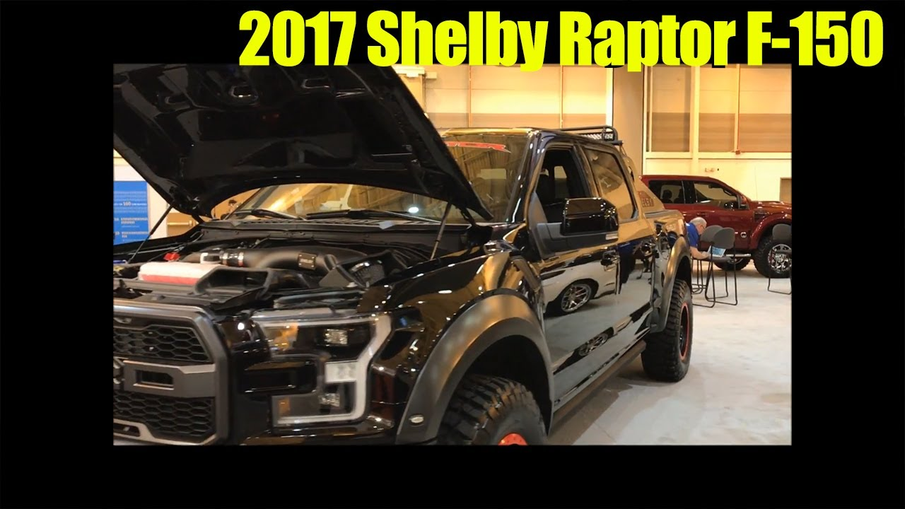2017 shelby raptor f 150 for sale limited production pre order now youtube. Black Bedroom Furniture Sets. Home Design Ideas