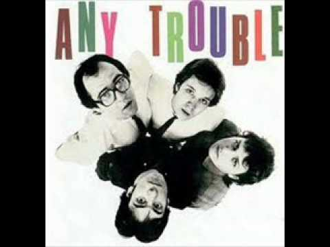 Any Trouble - Yesterday's love