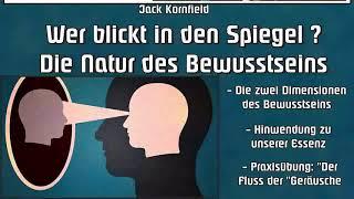 Wer blickt in den Spiegel ? Die Natur des Bewusstseins - Jack Kornfield