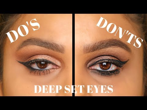 EYE MAKEUP: DEEP SET EYES DO'S AND DONT'S