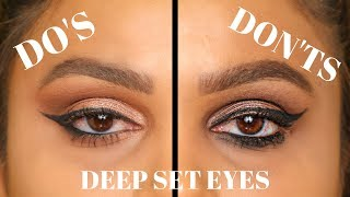 DEEP SET EYES DO& 39 S AND DON'TS MAKEUP EYESHADOW & WINGED EYELINER FOR DEEP SET EYES