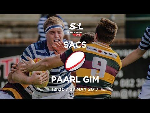 SACS 1st XV vs Paarl Gim 1st XV, 27 May 2017