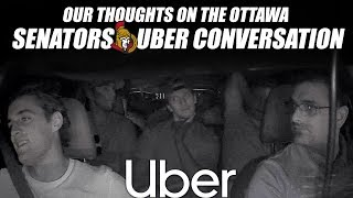 Our Thoughts on the Ottawa Senators Uber Conversation