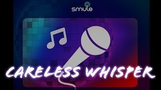"Sing! Karaoke || ""Careless whisper"" ft. malikayob (cover)"