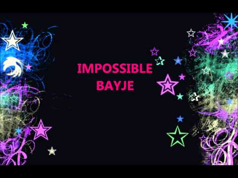 Bayje - Impossible