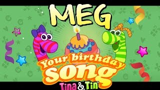 Tina&Tin Happy Birthday MEG 🎂 🍭(Personalized Songs For Kids) 🤹🏻 🙌 👏