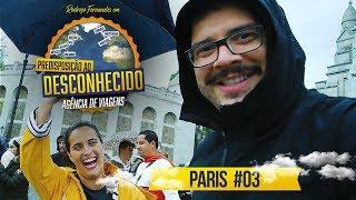 PARIS #03 - PREDISPOSIÇÃO AO DESCONHECIDO