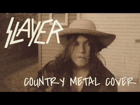 Slayer - Rainin' Blood COUNTRY METAL Cover