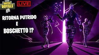RETURN PUTRIDO AND BOSCHETTO !? TOMORROW PATCH!? - Fortnite live