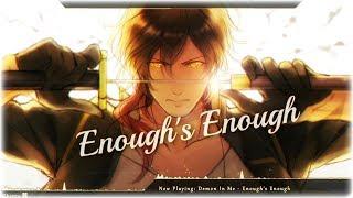Nightcore - Enough's Enough