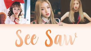 LOONA Gowon and Chuu ft. Kim Lip - See Saw (츄,고원 ft. 김립) [Han/Eng/Rom Color Coded Lyrics] - Stafaband