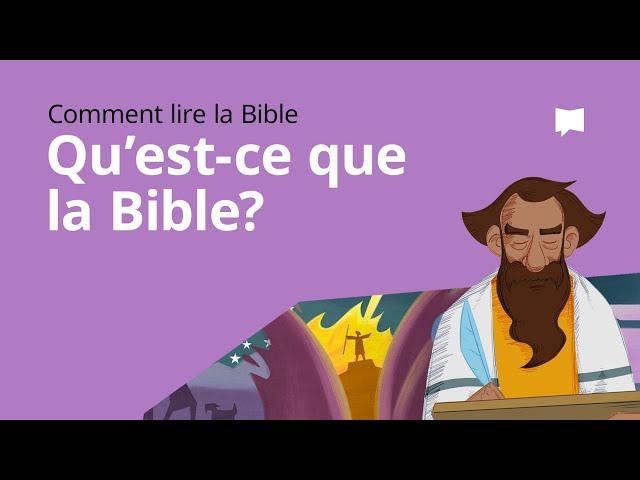 La Bible, qu'est-ce que c'est ?