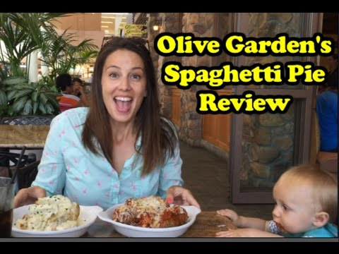 olive gardens spaghetti pie review - Olive Garden Review