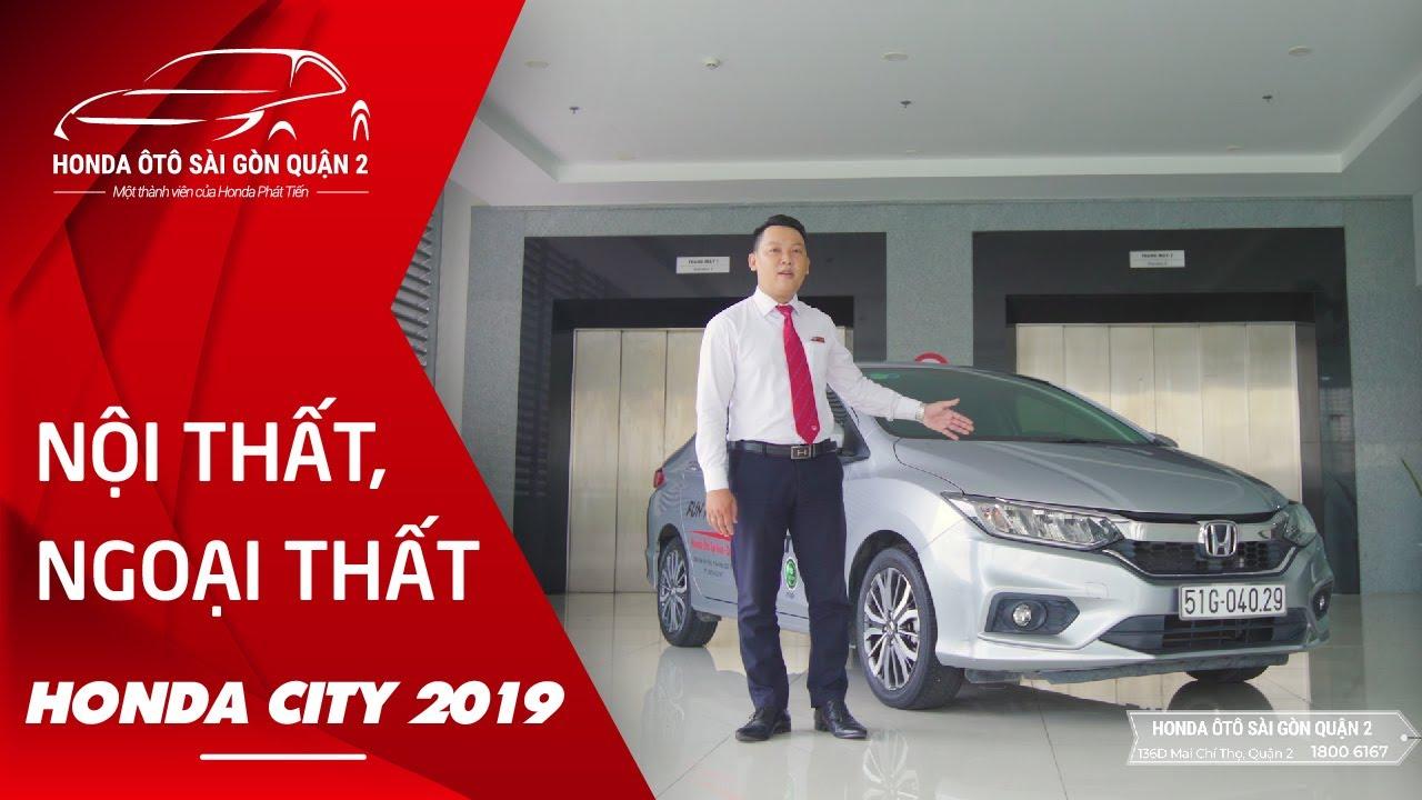 Đánh Giá Nội Thất Và Ngoại Thất HONDA CITY 2019   Honda Phát Tiến - YouTube