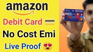 Amazon Debit Card EMI Live Proof ¦ Amazon No Cost Debit Card EMI ¦Amazon Hdfc No Cost Debit Card Emi