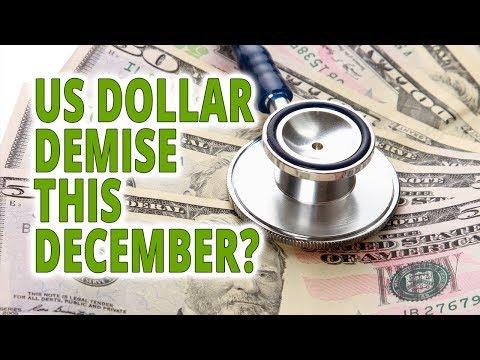 US Dollar Demise this December?