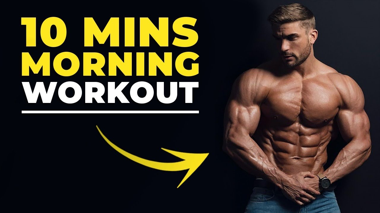 [VIDEO] - 10 MIN MORNING WORKOUT   BODYWEIGHT ONLY   Men's Fitness 2019 2