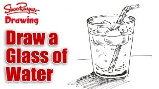 How to draw a Glass of Iced Water Real Easy