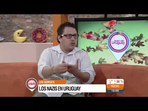 Leo Borges nos habla de Los Nazis en Uruguay (27 de marzo de 2015)