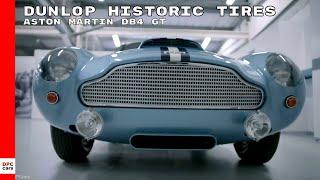 Dunlop Historic Tires On Aston Martin DB4 GT