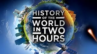 История мира за два часа / History of the World in Two Hours (2011 г.)