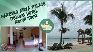 Barceló Maya Palace Deluxe Hotel Room Tour