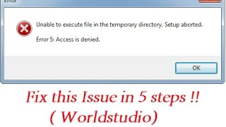 Unable to execute files in temporary directory setup aborted  Error 5   access denied Fix 2017