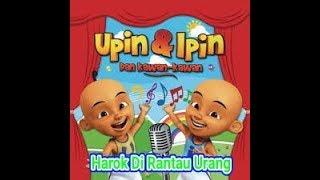 UPIN & IPIN  Lagu Minang HAROK DIRANTAU URANG