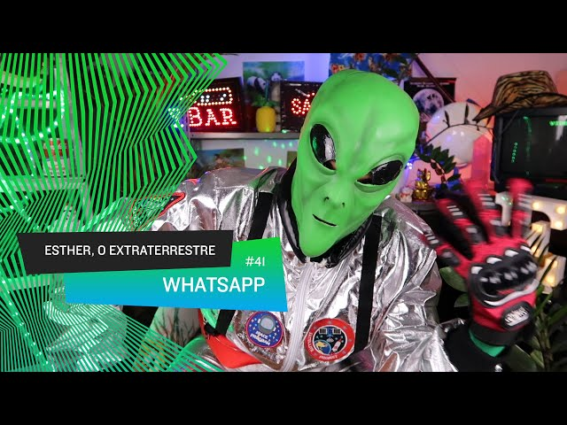 Esther, o Extraterrestre - WhatsApp