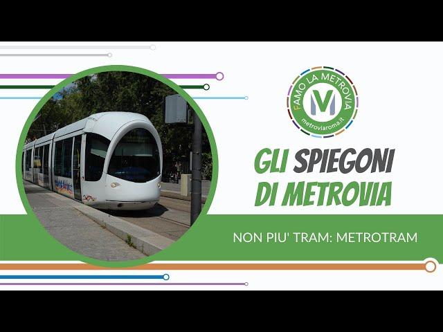 12  NON PIU' TRAM. METROTRAM - Gli Spiegoni di Metrovia