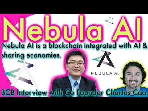 Nebula AI Co Founder Charles Cao chats with BCB about AI, Sharing Economies & Blockchain
