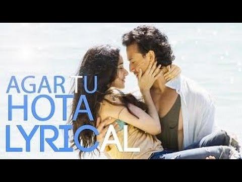 Agar Tu Hota Full Song With Lyrics | BAAGHI | Tiger Shroff, Shraddha Kapoor | Ankit Tiwari |T-Series