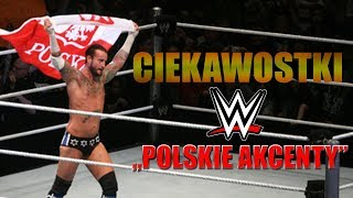 Ciekawostki z WWE [#1] - Polskie akcenty!✔.