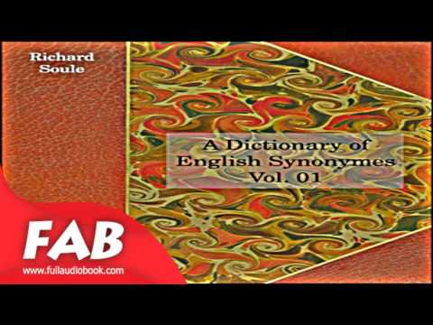 A Dictionary of English Synonymes, Vol  01 Full Audiobook by
