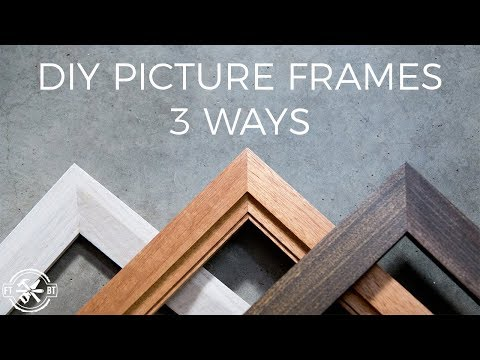 How To Make A Picture Frame 3 Ways | DIY Woodworking
