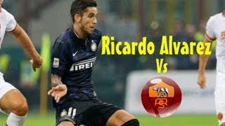 Ricardo Alvarez vs Roma(06/10/2013)13-14 HD 720p by轩旗