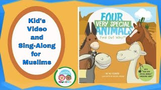 Four Very Special Animals | Kid's Video and Sing-Along for Muslims | A Mule
