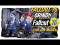 Fallout Grind Continues - Prep for the Alt Character!! - Fallout 76 LIVE🔴